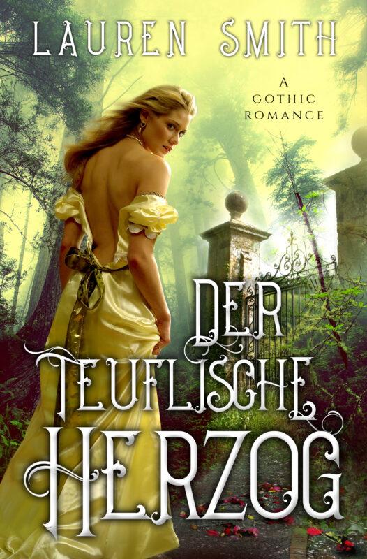 Der teuflische Herzog: A Gothic Romance